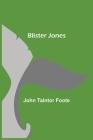 Blister Jones Cover Image