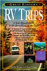 Great Eastern RV Trips: A Year-Round Guide to the Best RVing in the East Cover Image