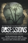 Obsessions: An Anthology of Original Fiction Cover Image