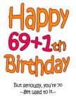 Happy 69+1th Birthday: Say Happy 70th Birthday with this Large Print Address Book! Funny and Way Better Than a Birthday Card! Cover Image