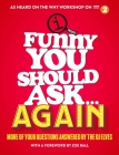 Funny You Should Ask Again . . . Cover Image