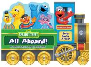 Sesame Street: All Aboard!: Storybook & Seek-and-Find Activities Cover Image