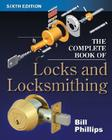 The Complete Book of Locks and Locksmithing Cover Image