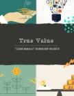 True Value: