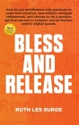 Bless and Release Cover Image