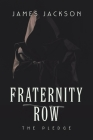 Fraternity Row: The Pledge Cover Image