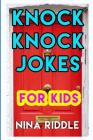 Knock Knock Jokes for Kids: Funny and Laugh-Out-Loud One-Liner Knock Knock Jokes Cover Image