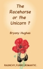 The Racehorse or the Unicorn? Cover Image