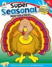 Super Seasonal Reproducibles, Grades Pk - 1 Cover Image