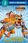 Tigerbot Saves the Day! (Rusty Rivets) (Step into Reading) Cover Image