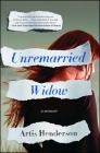 Unremarried Widow: A Memoir Cover Image