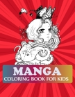 Manga Coloring Book For Kids: Manga Coloring Book For Girls Cover Image