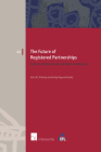 The Future of Registered Partnerships: Family Recognition Beyond Marriage? (European Family Law #44) Cover Image