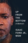 Up from the Bottom: A Memoir Cover Image