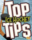 Top Ice Hockey Tips (Top Sports Tips) Cover Image