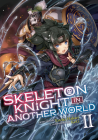 Skeleton Knight in Another World (Light Novel) Vol. 2 Cover Image