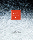 Uchi: The Cookbook Cover Image