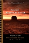 Backpack Survival Guide: Don't leave without it. Cover Image