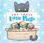 The Three Little Pugs Cover Image