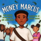 Money Marcus (Books by Teens #29) Cover Image