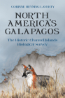 North America's Galapagos: The Historic Channel Islands Biological Survey Cover Image