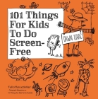 101 Things for Kids to do: Screen-free Cover Image