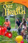 Safe & Sound: Our Health Cover Image