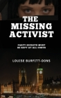The Missing Activist: A Gripping British Political Thriller (P I Karen Andersen series) Cover Image