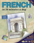French in 10 Minutes a Day: Language Course for Beginning and Advanced Study. Includes Workbook, Flash Cards, Sticky Labels, Menu Guide, Software, Cover Image
