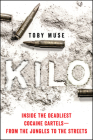 Kilo: Inside the Deadliest Cocaine Cartels—from the Jungles to the Streets Cover Image