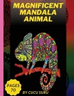 Magnificent Mandala Animal: For Adults Cover Image