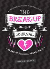 The Break-Up Journal: Your Interactive Solution to Surviving a Split Cover Image