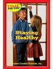 Staying Healthy Level 8 (Early Readers from Time for Kids) Cover Image