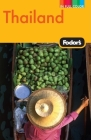 Fodor's Thailand, 11th Edition: With Side Trips to Cambodia & Laos Cover Image