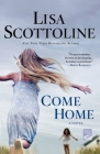 Come Home: A Novel Cover Image