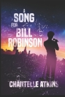 A Song For Bill Robinson Cover Image