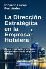 La Dirección Estratégica en la Empresa Hotelera Cover Image
