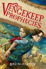 The Vengekeep Prophecies Cover Image