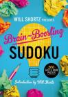 Will Shortz Presents Brain-Boosting Sudoku: 200 Easy to Hard Puzzles Cover Image