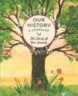 Our History: The Story of Our Family Cover Image