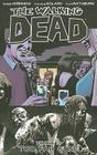 The Walking Dead Volume 13: Too Far Gone (Walking Dead (6 Stories) #13) Cover Image