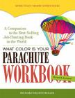 What Color Is Your Parachute? Workbook, revised: A Practical Manual for Job Hunters and Career Changers Cover Image