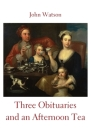 Three Obituaries and an Afternoon Tea Cover Image