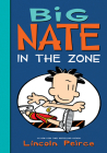 Big Nate: In the Zone Cover Image