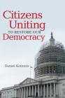 Citizens Uniting to Restore Our Democracy Cover Image