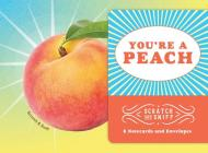 You're a Peach: Scratch and Sniff: 8 Notecards and Envelopes Cover Image