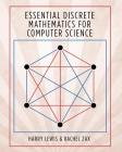 Essential Discrete Mathematics for Computer Science Cover Image