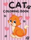 Cat Coloring Book: The Big Cat Coloring Book for Girls, Boys and All Kids Ages 4-8 with 30 Illustrations Cover Image