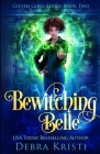 Bewitching Belle (Gifted Girls #2) Cover Image