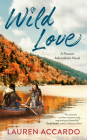 Wild Love (Forever Adirondacks #1) Cover Image